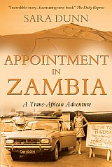 Appointment in Zambia: overland down Africa